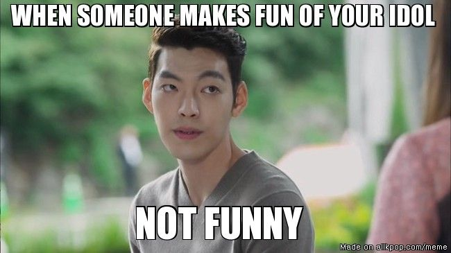 Funny Memes Meme Center : When someone makes fun of your idol allkpop meme center *drama