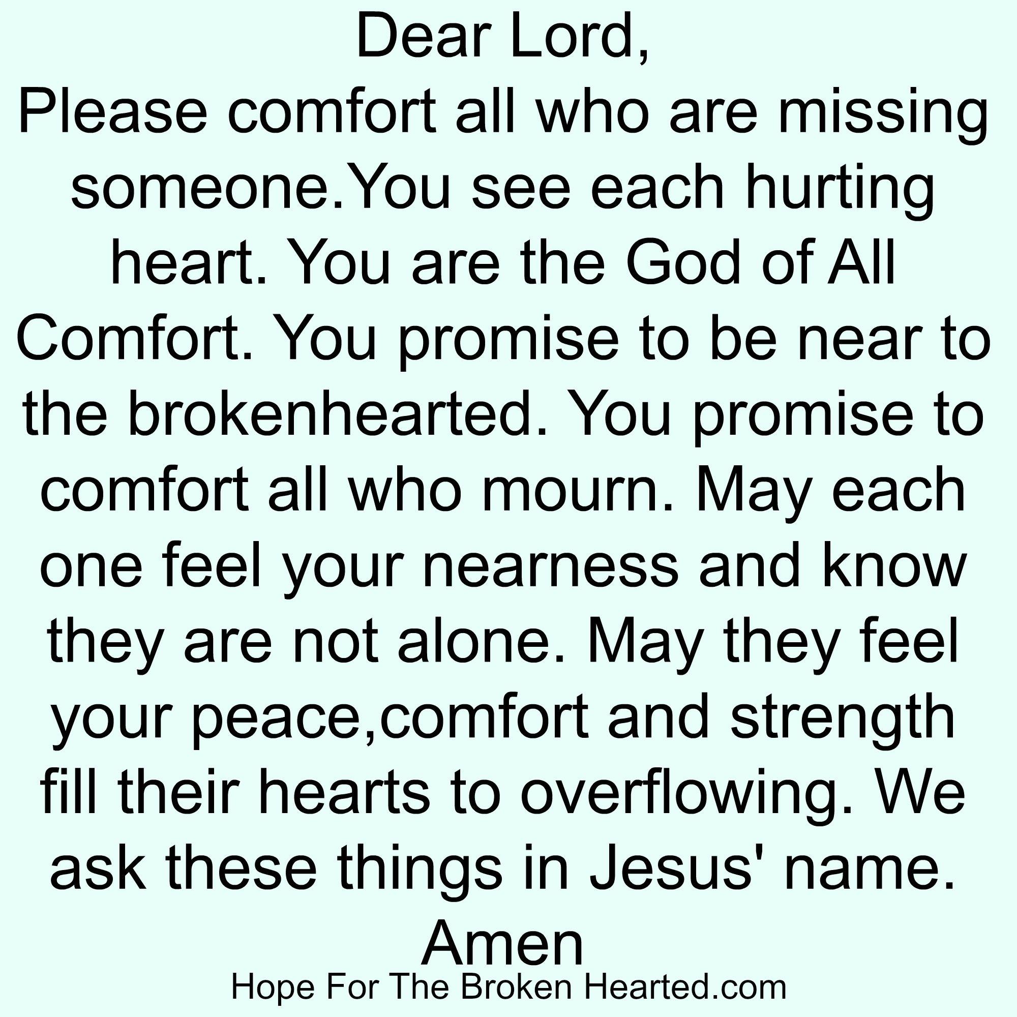Prayer For Comfort When Missing Someone Prayer For Comfort Prayers Of Encouragement Prayer For Grief