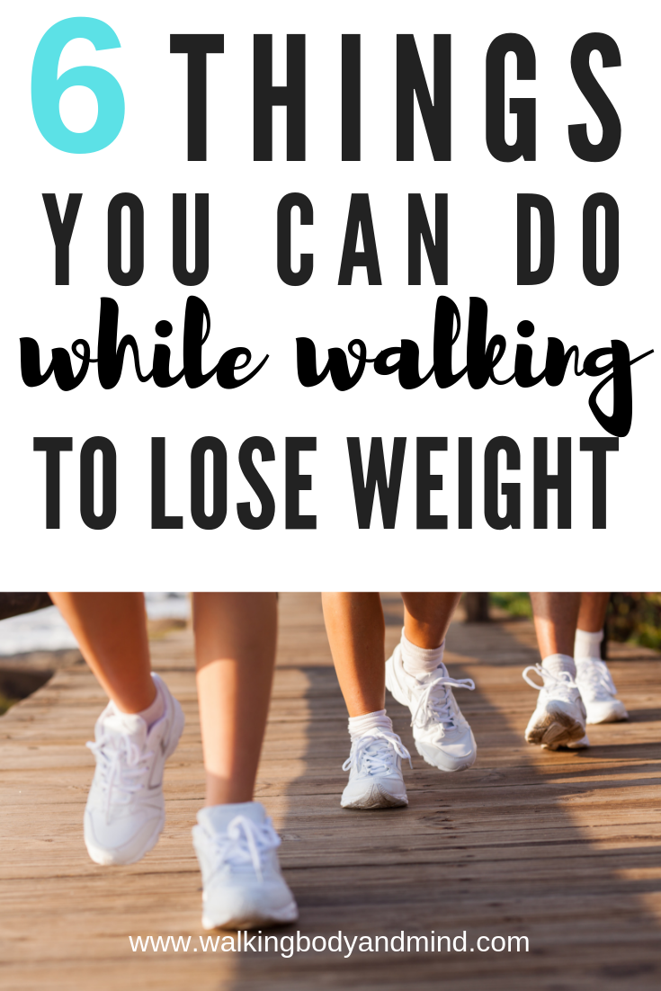 Want To Lose Weight Faster While Walking Then These 6 Tips Will