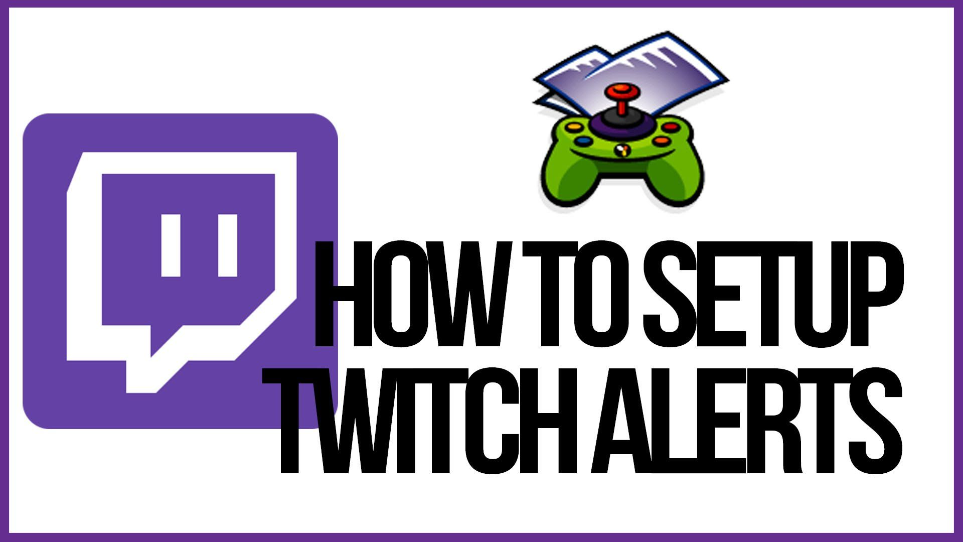 How To Setup Twitch Alerts In OBS - Follower And Subscriber