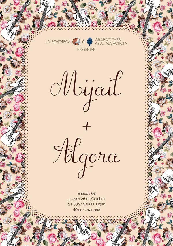 Mijail + Algora - organizado por La Fonoteca + Grabaciones Azul Alcachofa.