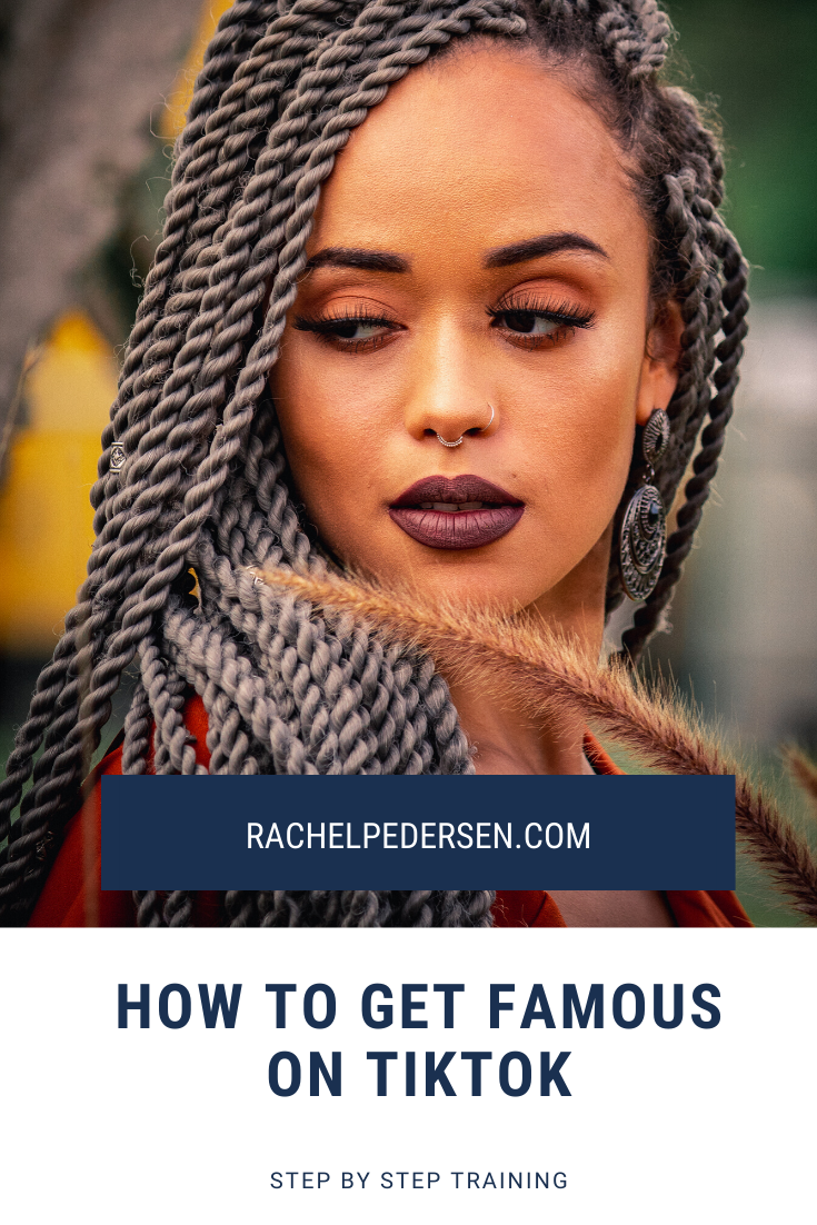 How To Get Tiktok Famous How To Get Famous How To Become Famous