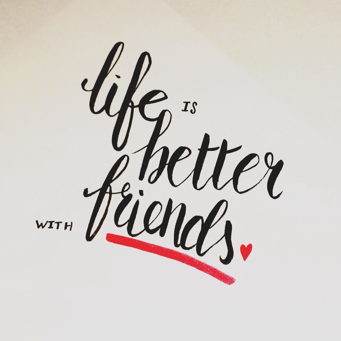 Life Is Better With Friends Quote Handlettering Calligraphy Tombowusa