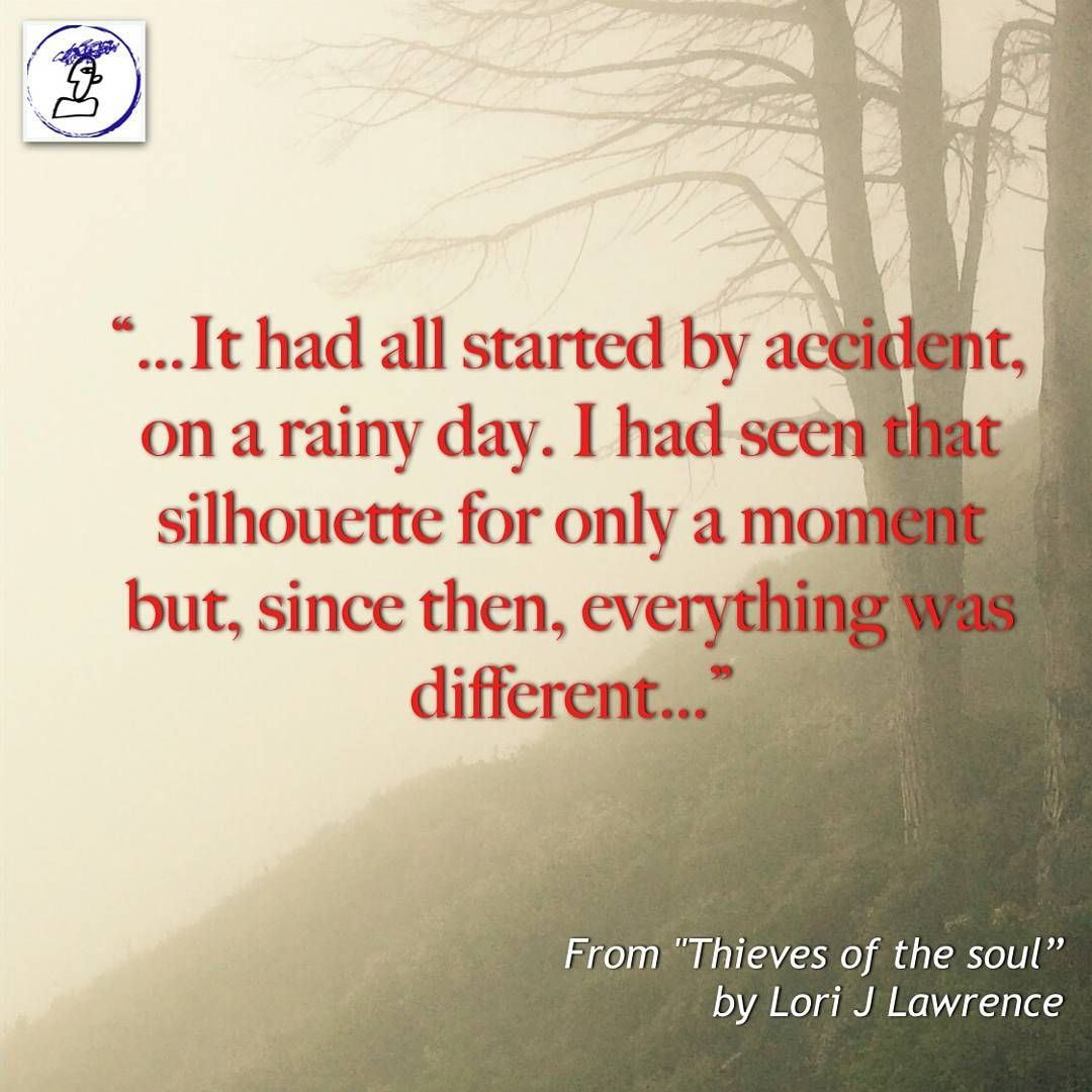 Storytelling Quotes Thieves Of The Soullori J Lawrence Locchan