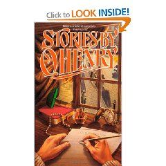 Short Stories by O. Henry  whenever you want to be in another world at another time.