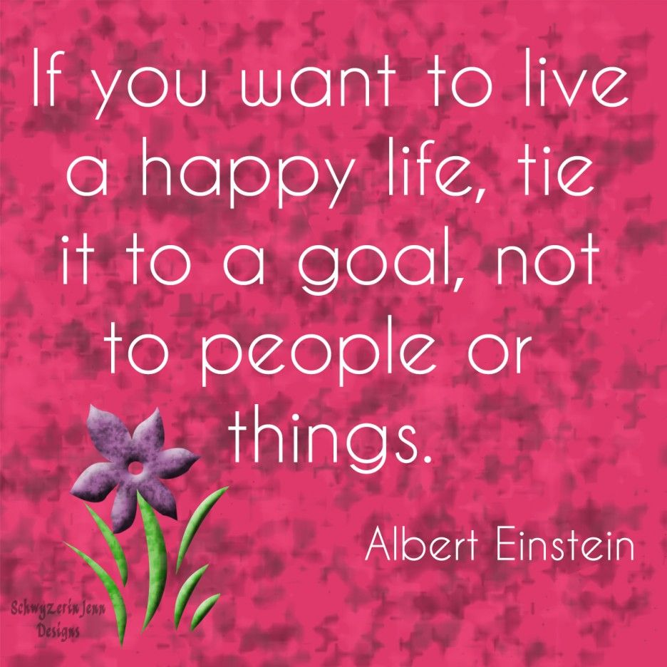 Albert Einstein quote on a happy life Love of Life Quotes