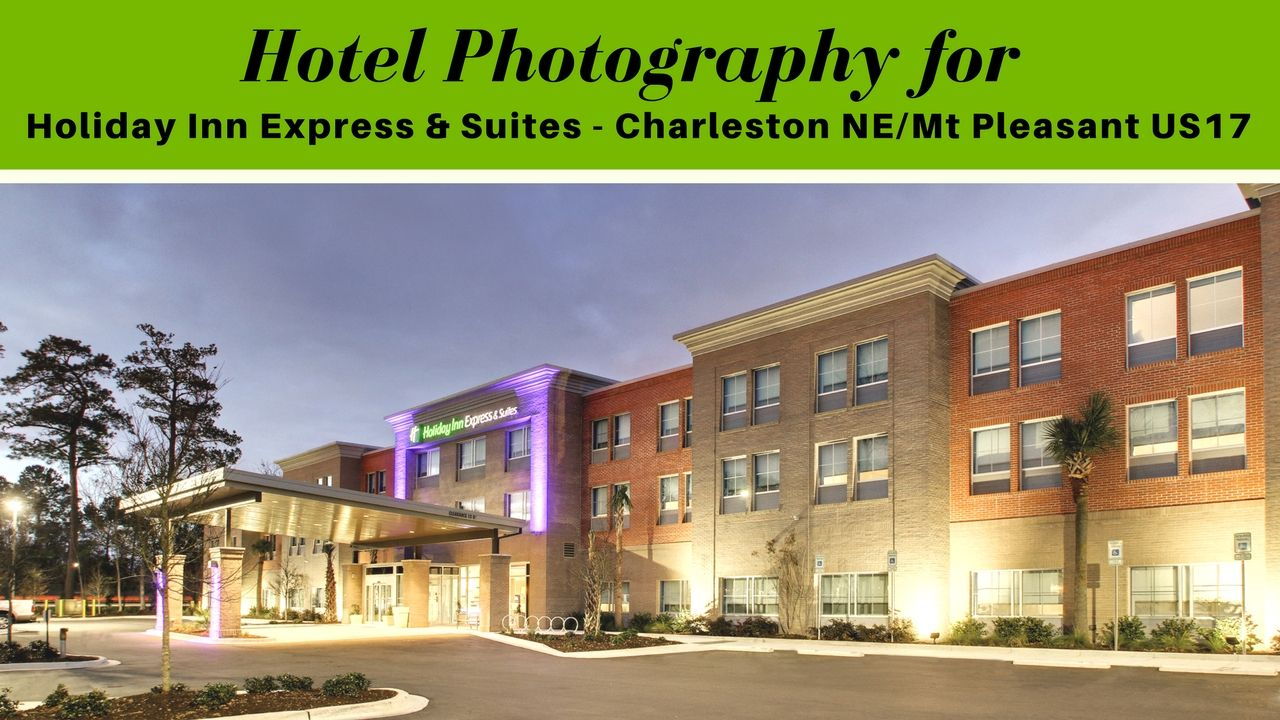 Holiday Inn Express & Suites Charleston NE Mt Pleasant US17 chose Vision Quest Media for their Hotel Photography of their newly opened hotel.