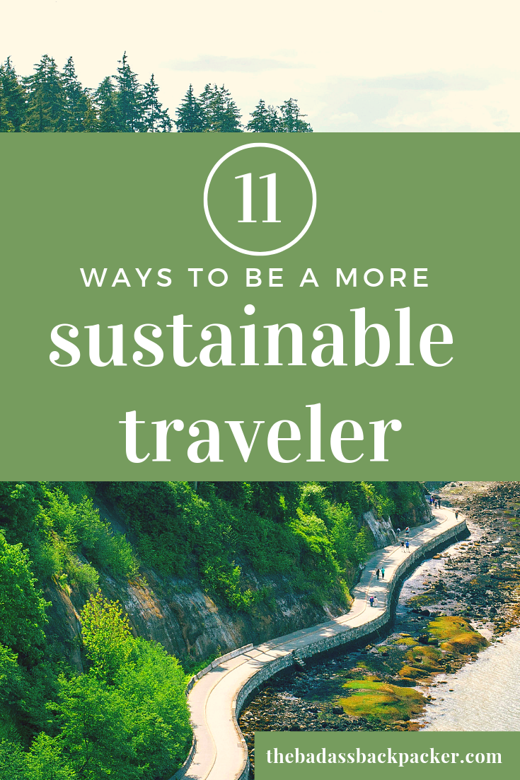 Photo of 11 TIPS TO BE A MORE SUSTAINABLE TRAVELER