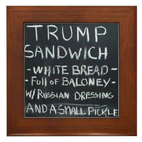 Trump Sandwich Framed Tile By Trekx100 Cafepress In 2020 Trump Sandwich Short Jokes Funny Bathroom Jokes