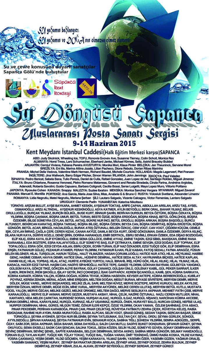 Su Döngüsü, Uluslararası Posta Sanatı Sergisi, Sapanca, (09 – 14 Haziran 2015) http://kolajart.com/wp/2015/06/11/su-dongusu-uluslararasi-posta-sanati-sergisi-sapanca-09-14-haziran-2015/