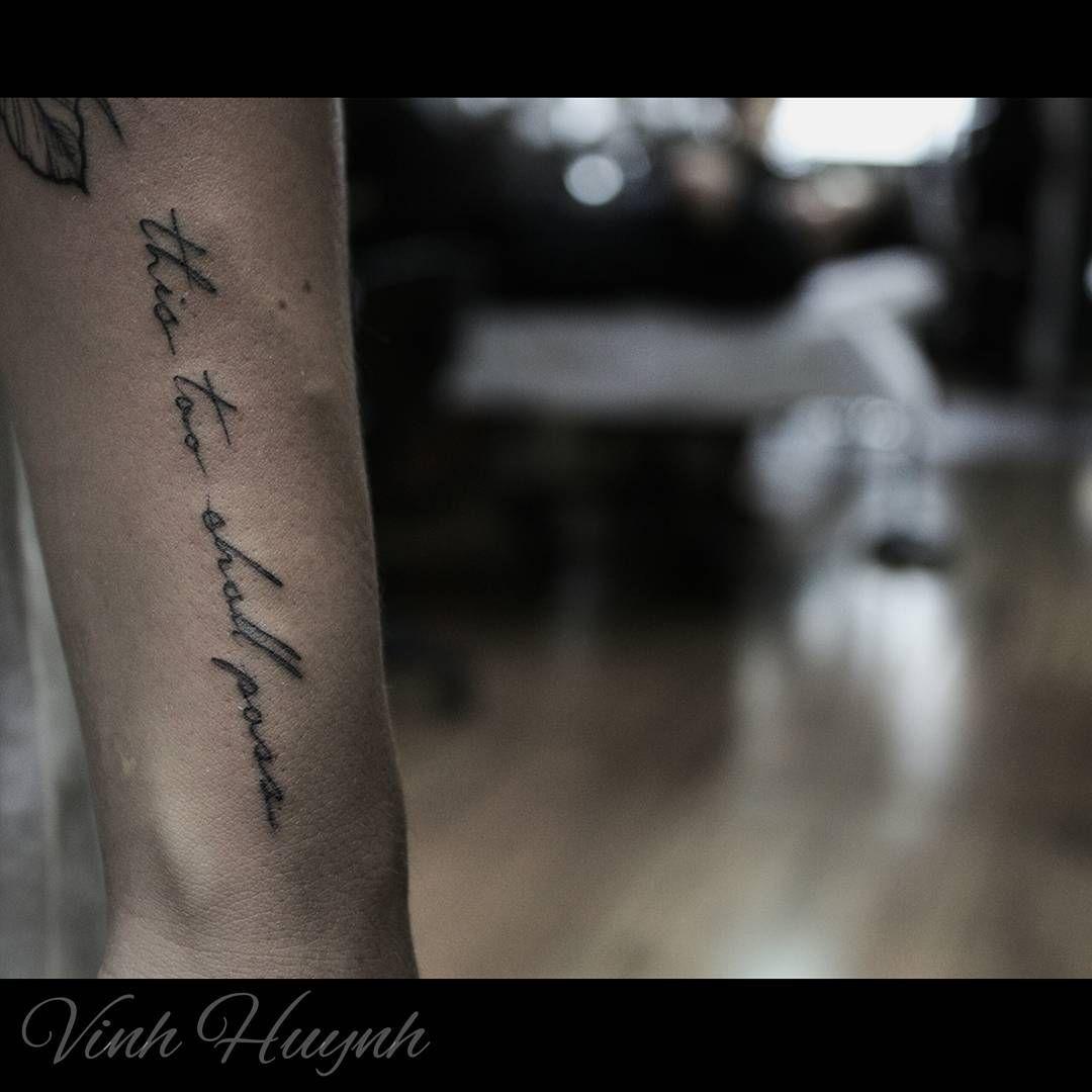"""""""#thistooshallpass #handwritten Vhuynh2911@gmail.com…"""""""