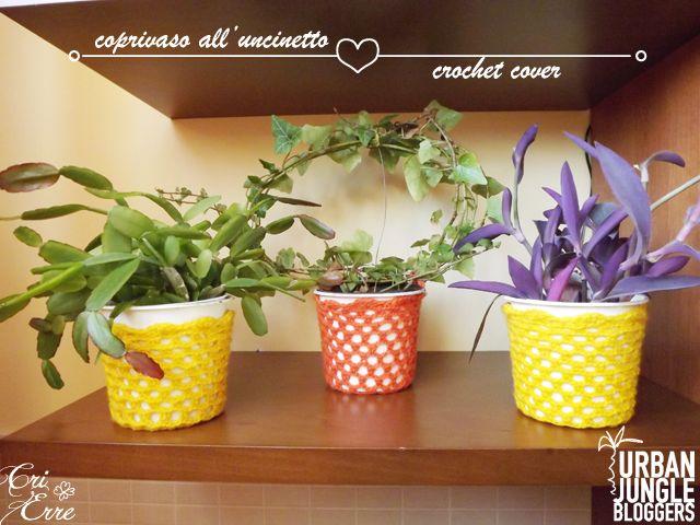 Coprivaso all'uncinetto - Crochet cover #plantshelfie #urbanjunglebloggers