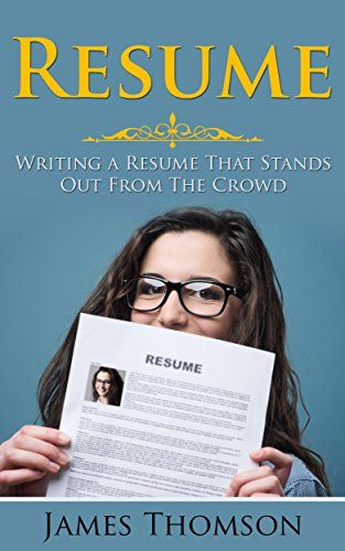 Resume Writing a Resume That Stands Out From The Crowd (Resume - resume writing jobs