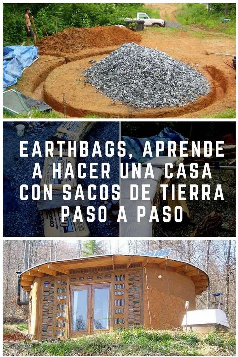 Earthbags Aprende A Hacer Una Casa Con Sacos De Tierra Paso A Paso Casas De Tierra Contruccion De Casas Casas De Adobe
