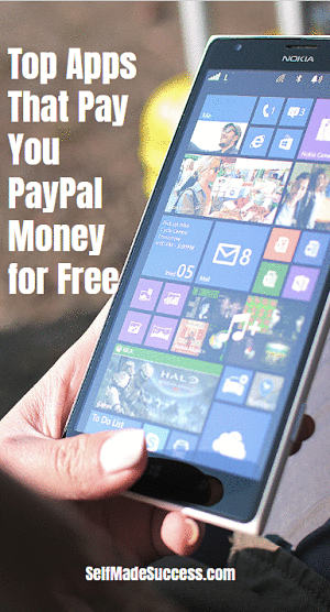 12 Apps That Pay You Paypal Money For Free Self Made Success Apps That Pay Apps That Pay You Money Saving Apps