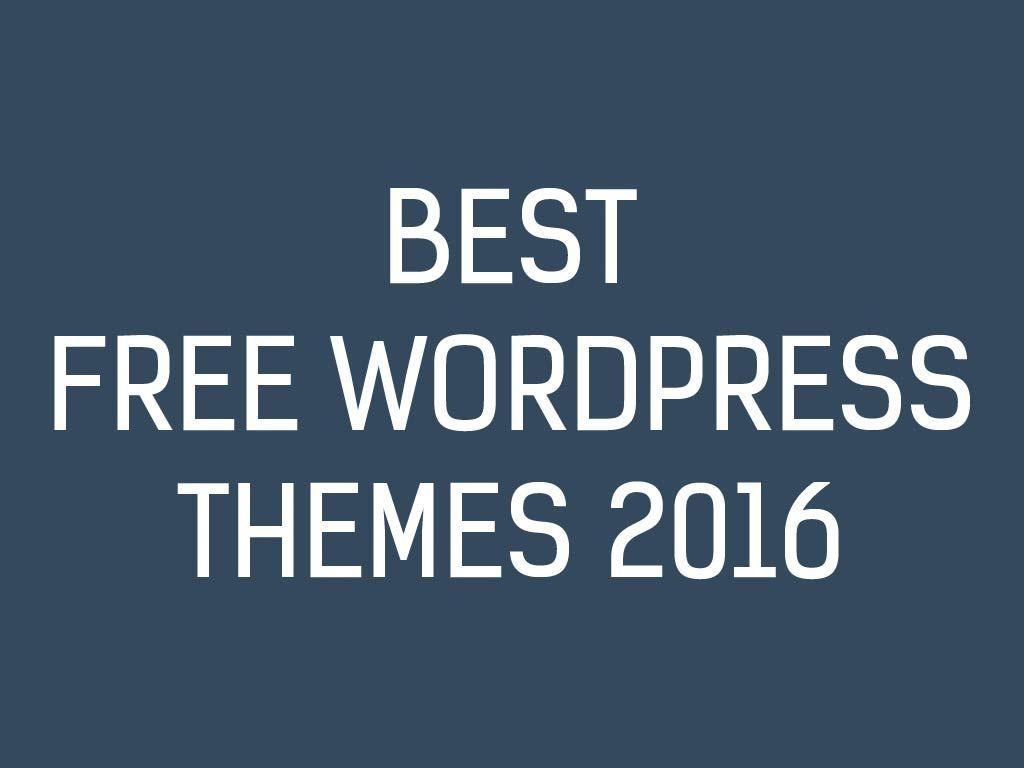 25 Best Free WordPress Themes 2016 | Wordpress Theme | Pinterest ...