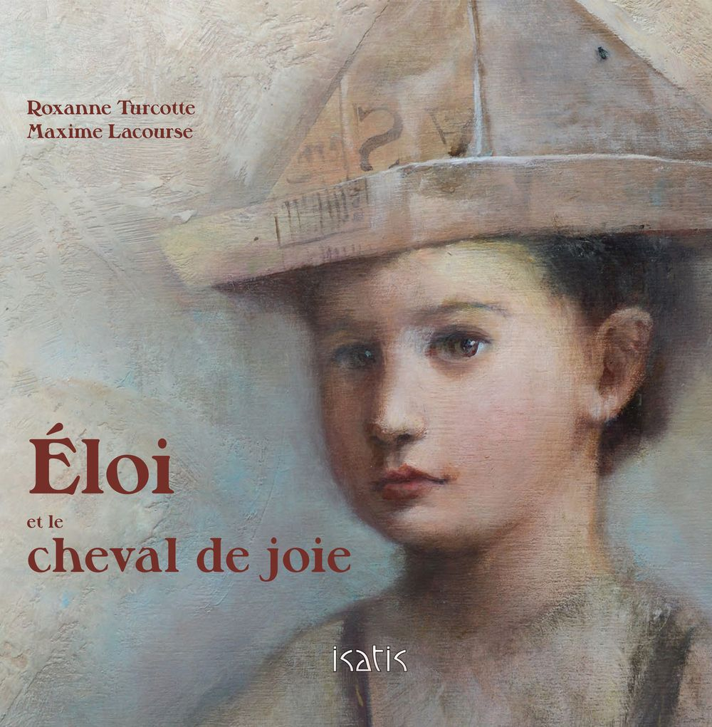 Eloi Et Le Cheval De Joie Par Roxane Turcotte Maxime Lacourser Jeunesse 3 6 Ans Leslibraires Ca Movie Posters Movies Reading