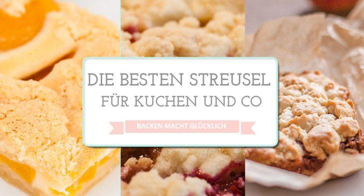 Backen macht glücklich | Einfaches Streusel-Rezept mit Tipps | http://www.backenmachtgluecklich.de