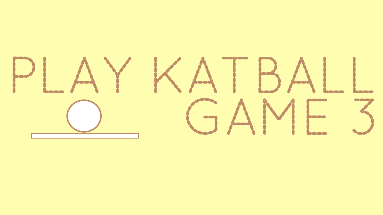 Play Katball: Game Three! http://www.katball.com/playgamethree  Color featured: #brown #game