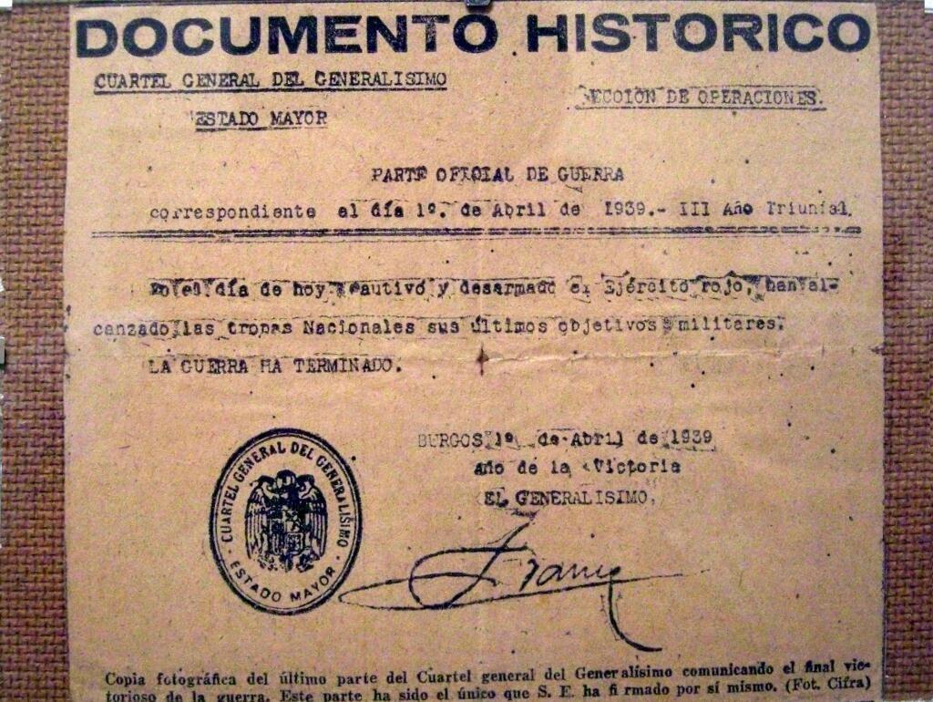 Documento firmado por Franco anunciando el final de la guerra civil española. 10 de Abril de 1939