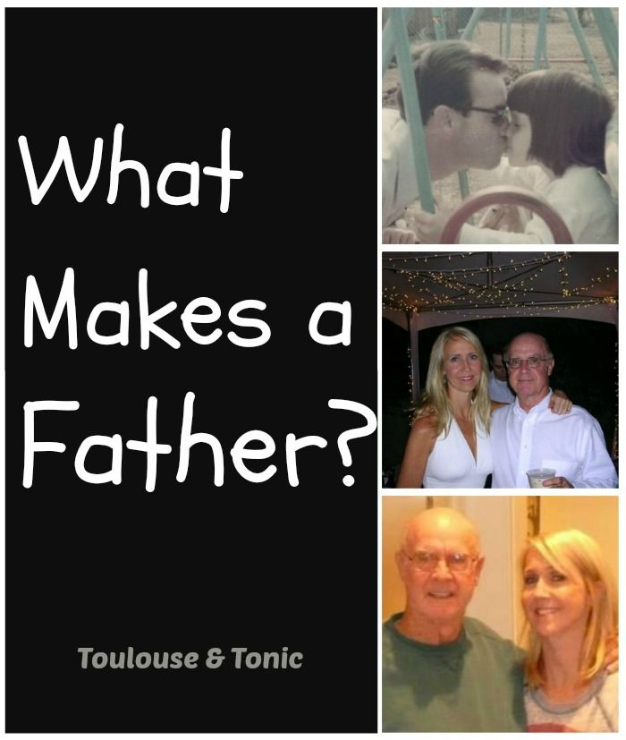 What makes a father? Showing up is half the battle.  What's the other half? - Toulouse & Tonic