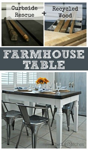 How to: Recycled and reclaimed Farmhouse Table. - Sawdust 2 Stitches