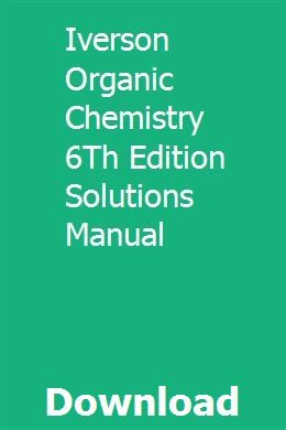 Photo of Iverson Organic Chemistry 6Th Edition Solutions Manual download pdf