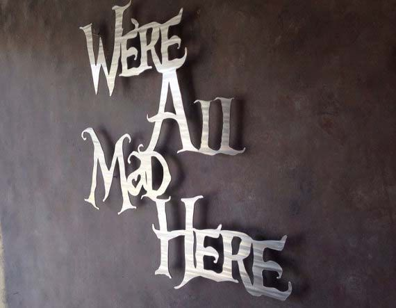 Alice In Wonderland Wall Art were all mad here metal wall art - alice in wonderland - wall art
