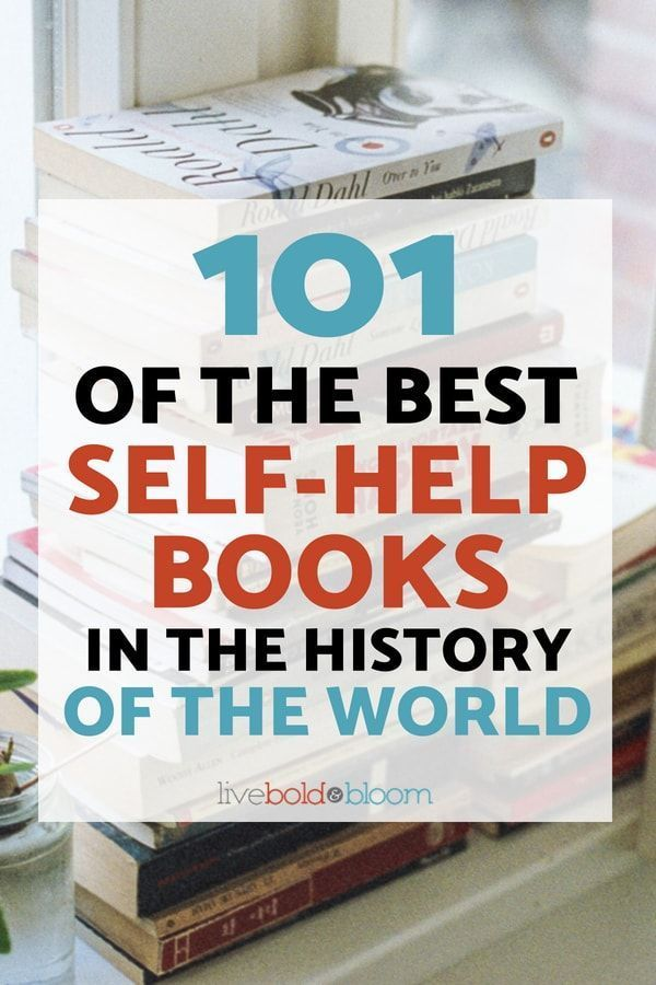 101 Of The Best Self-Help Books In The History Of The World hat you should add to your reading list to improve your life. #book #books #bookworm #personaldevelopment #personalgrowth #education #psychology #selfimprovement