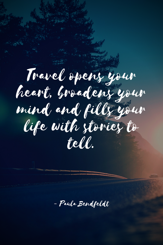 Top 15 Even More Motivational Travel Quotes - museuly