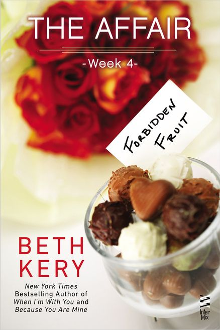 THE AFFAIR: WEEK 4 by Beth Kery -- New York Times bestselling author Beth Kery's The Affair continues as Emma and Montand experiment with an intimacy that is as irresistible as it is frightening…