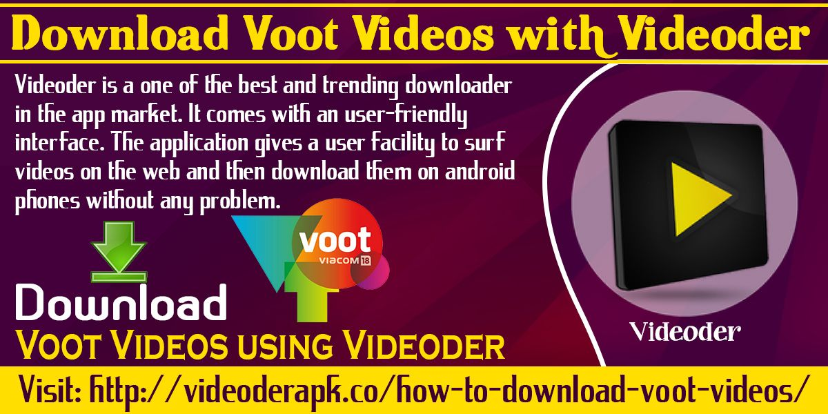 Download Videos From Voot With Videoder Website http