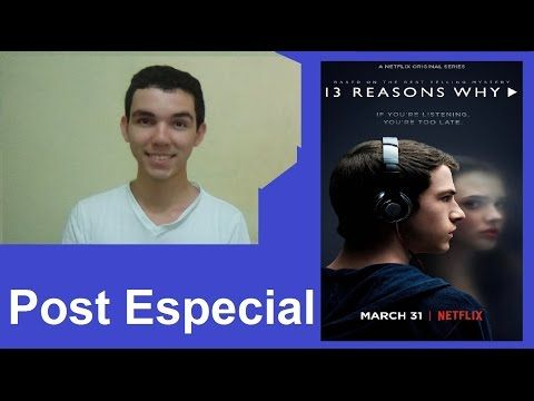 Anderson.Blog: Post Especial: 13 Reasons Why.