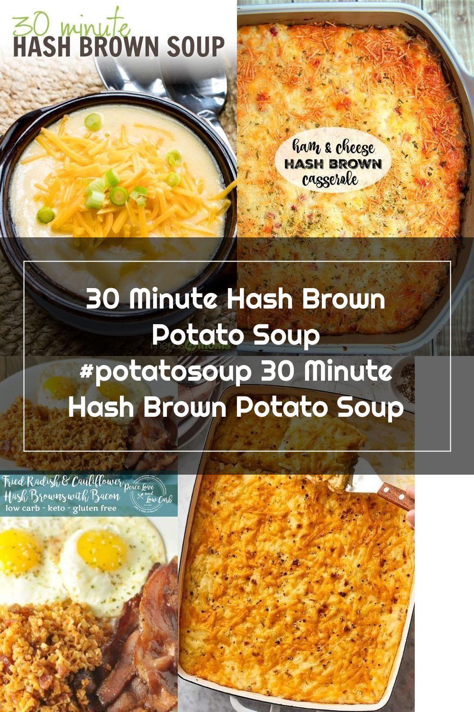 30 Minute Hash Brown Potato Soup potatosoup 30 Minute
