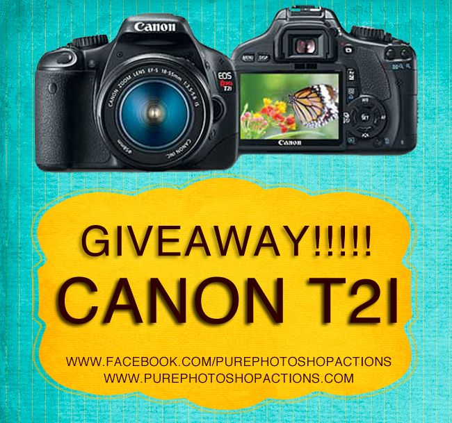 Canon T2i GIVEAWAY!!! Pure Photoshop Actions is giving away a camera!!!