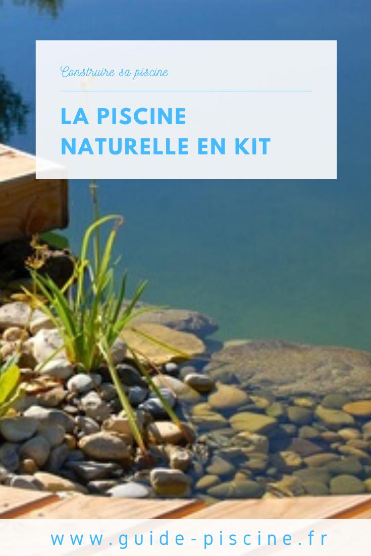 Piscine Naturelle En Kit Piscine Naturelle Piscine Piscine Ecologique