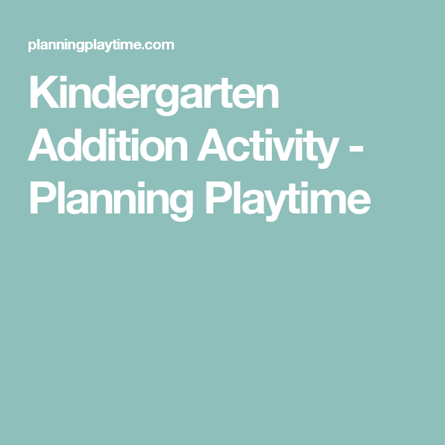 Kindergarten Addition Activity Kindergarten Addition Addition