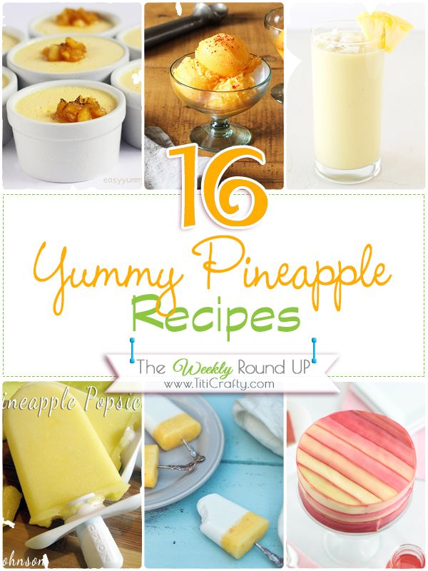 16 Yummy Pineapple Recipes #healthy #diet #dieting #losingweight #weightloss #recipe #food #pineapple