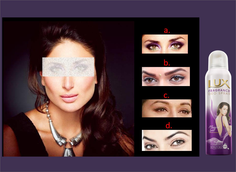 In Talaash of Kareena Kapoor's right pair of eyes. Guess ...