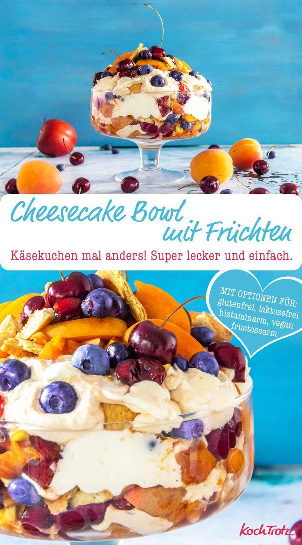 Cheesecake Bowl Mit Fruchten Ohne Backen Rezept In 2018