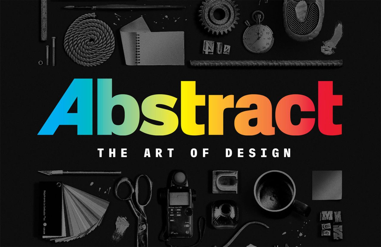 """Netflix's """"Abstract The Art of Design"""" Demystifies Design"""