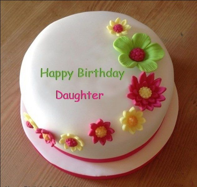 Happy Birhday Daughter Photo Birthday Cakes With Name Pinterest