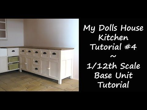 My Dolls House Kitchen - 1/12th Scale Kitchen Base Unit Tutorial - YouTube #miniaturekitchen