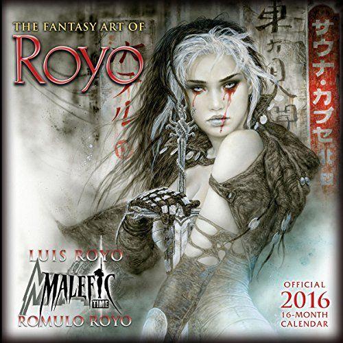 Download Fantasy Art Of Luis Royo 2016 Wall Calendar Ebook Free By Luis Royo In Pdf Epub Mobi Luis Royo Fantasy Art Art Calendar