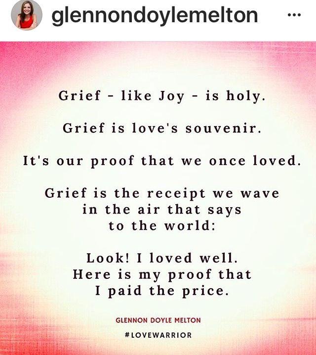 Glennon Doyle Melton Quotes Brilliant Grief Is Proof We Have Lovedglennon Doyle Melton  Momastery