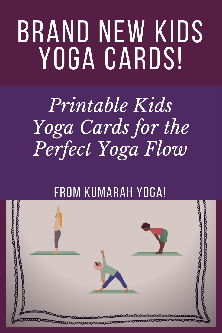 Kids Yoga Flow Cards Yoga For Kids Kids Yoga Poses How To Do Yoga