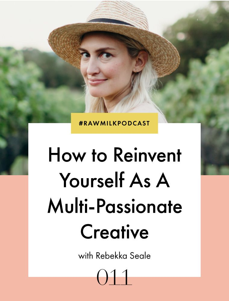 How to Reinvent Yourself as a MultiPassionate Creative