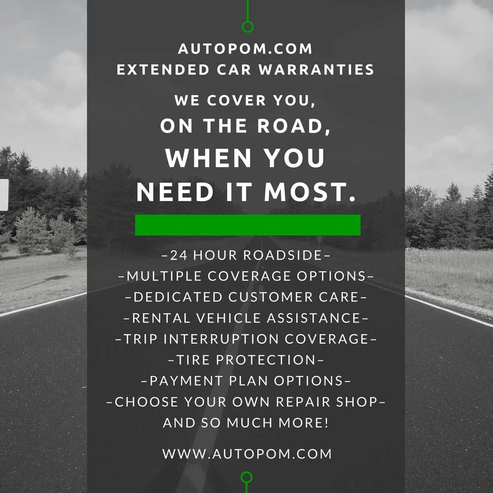 Car Extended Warranty Coverage When It Matters Most Autopom Com