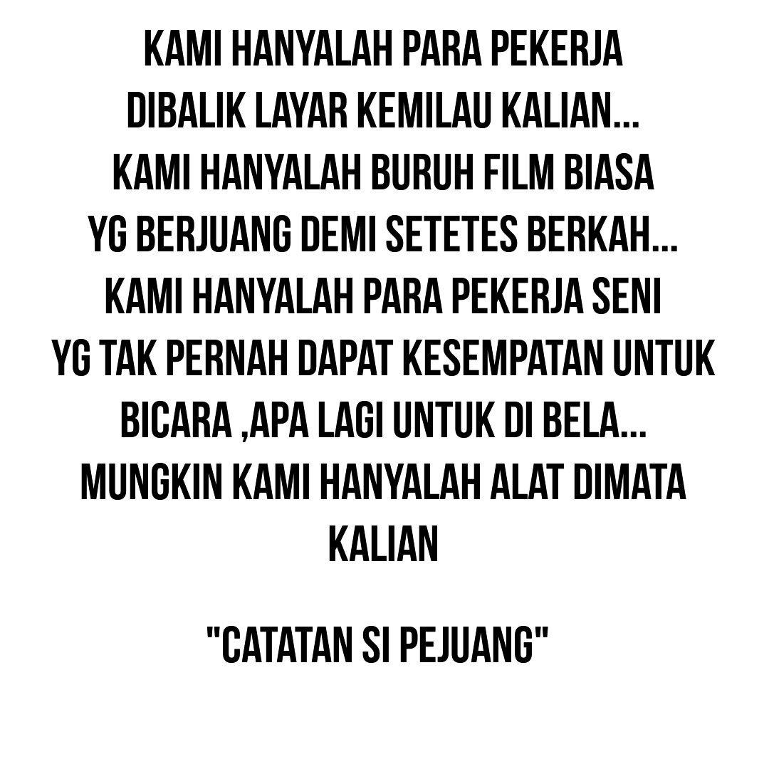 Buruh Film Crew Film Indonesia Kata Kata Pinterest Indonesia