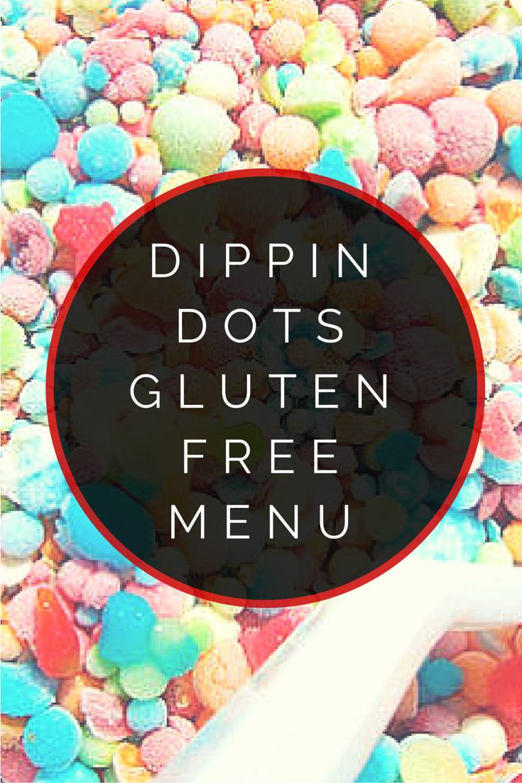 Dippin Dots Gluten Free Menu Is It By Urban Tastebud Gluten Free Menu Dippin Dots Gluten Free Restaurants